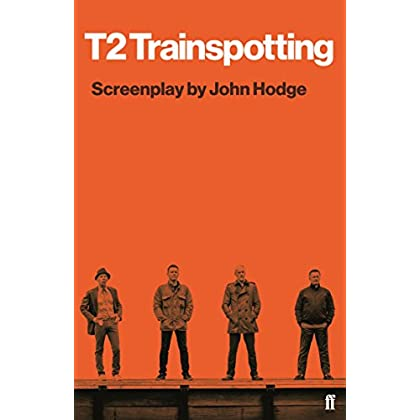 Free Download T2 Trainspotting: Screenplay by John Hodge buy