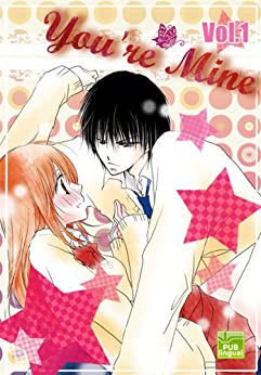 Read or Download You're Mine Vol 1 (Manga Comic Book Graphic Novel