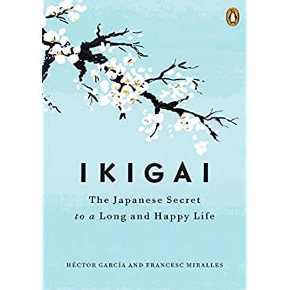 Free Download Ikigai The Japanese Secret To A Long And Happy Life