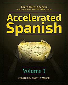 Download Accelerated Spanish: Learn fluent Spanish with a