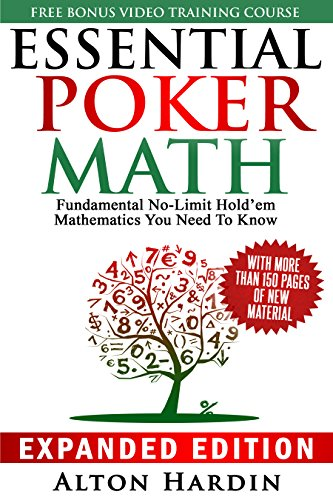 Download/Read Essential Poker Math, Expanded Edition: Fundamental No
