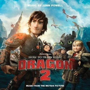 John Powell, Bande Originale de Dragons 2 (2014) DreamWorks Original